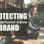 Protecting your personal online brand