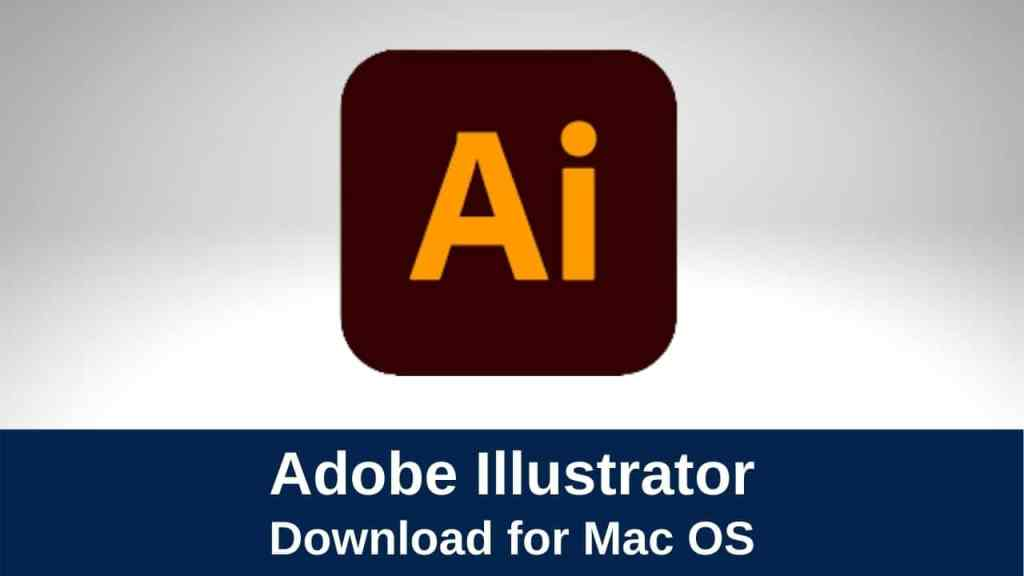 Download Illustrator for Mac