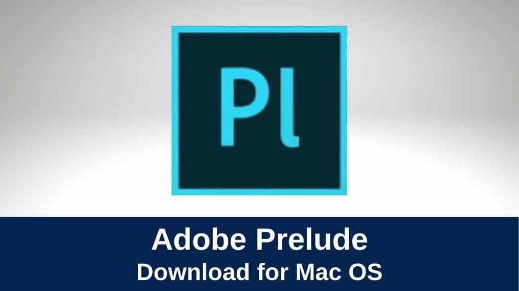 Download Adobe Prelude CC
