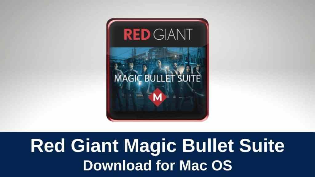 download magic bullet for mac