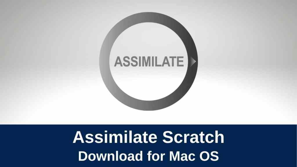 download assimilate scratch for mac