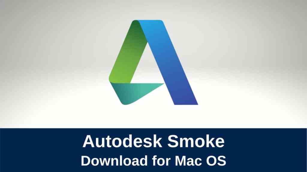 download autodesk smoke