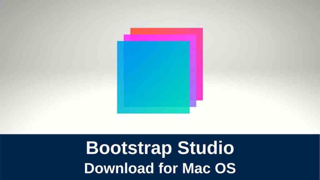 download bootstrap studio professional for mac