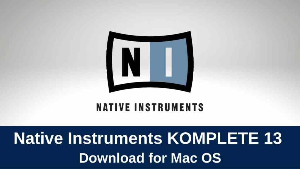download native instruments komplete 13