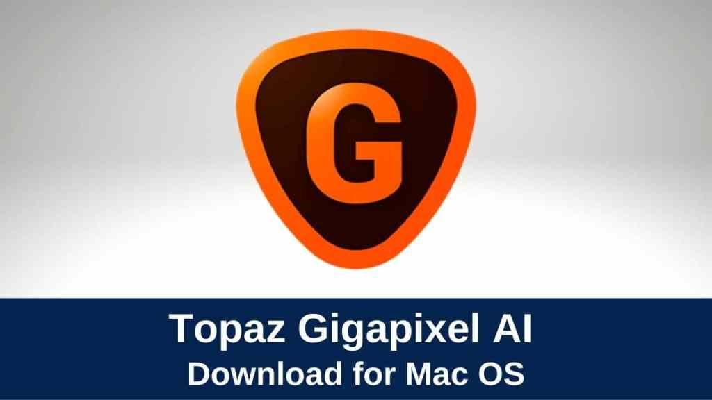 download topaz gigapixel ai 5