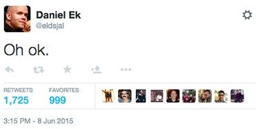 Daniel Ek: Oh ok.