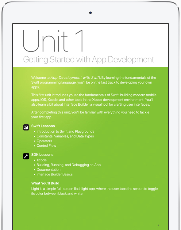 Students who want to learn about app development can download the curriculum for free from Apple's iBooks Store.