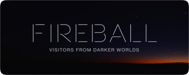 Apple TV + launches official trailer for 'Fireball: Visitors From Darker Worlds'