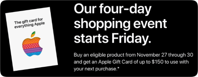 Apple Black Friday event: Get an Apple Gift Card of up to $150