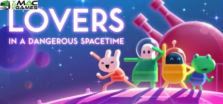 Lovers in a Dangerous Spacetime download