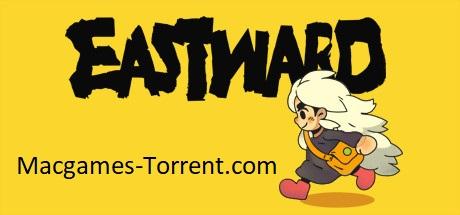 Eastward MAC Game Torrent Free [Latest Download]