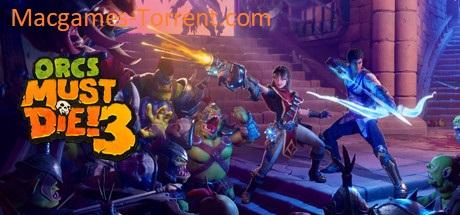 Orcs Must Die MAC Game Torrent Free [Latest Download]