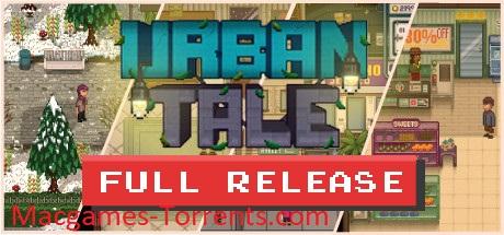 Urban Tale MAC Game [Torrent]