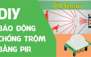 Báo động chống trộm bằng cảm biến PIR (HC-SR501)