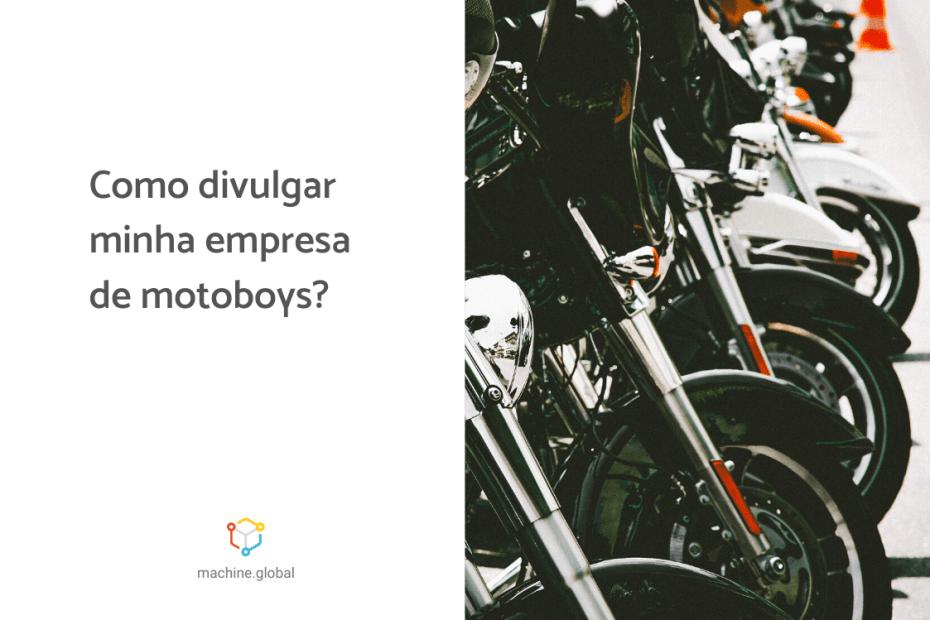 uma moto ao lado da outra com a legenda ao lado: Como divulgar minha empresa de motoboys?