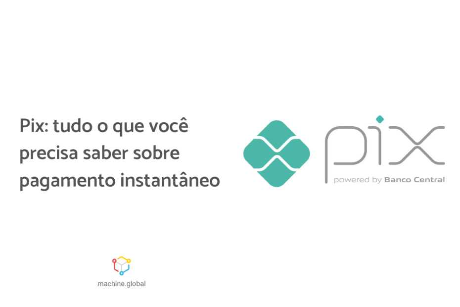 Na imagem, a logo do Pix e ao lado está escrito, pix: tudo o que você precisa saber sobre pagamento instantâneo