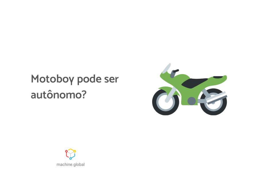 Ilustração de uma moto da cor verde, ao lado está escrito motoboy pode ser autônomo?