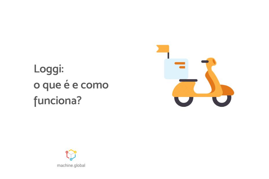 """Ilustração de uma moto da cor amarela, ao lado está escrito """"Loggi: o que é e como funciona?"""""""