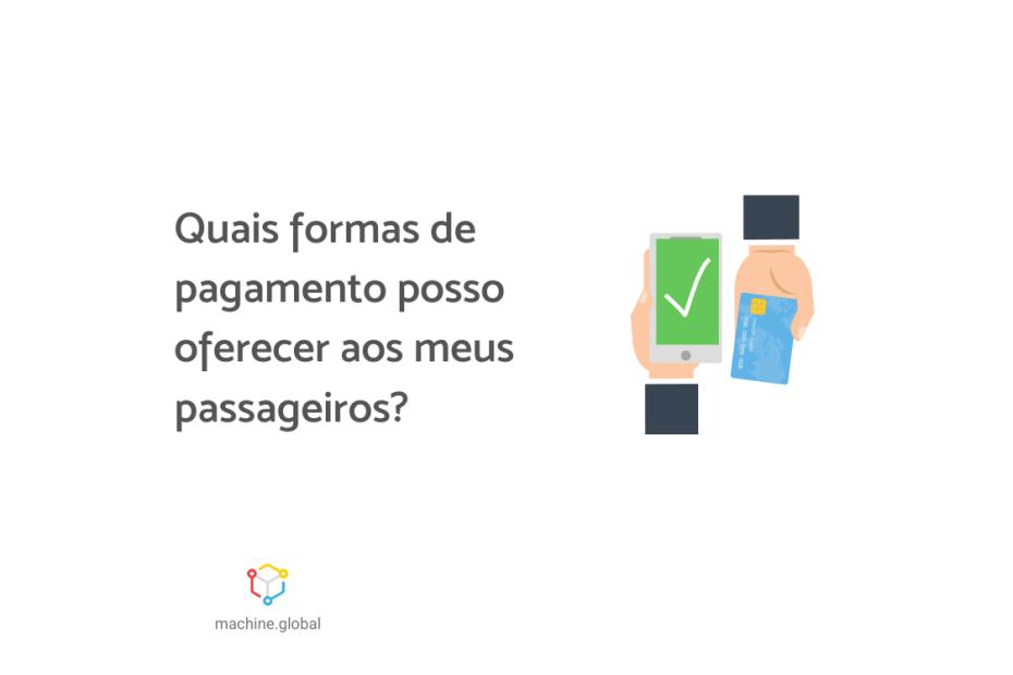 """Ilustração de uma segurando um cartão de crédito enquanto outra está com um celular, ao lado está escrito """"Quais formas de pagamento posso oferecer aos meus passageiros?"""""""