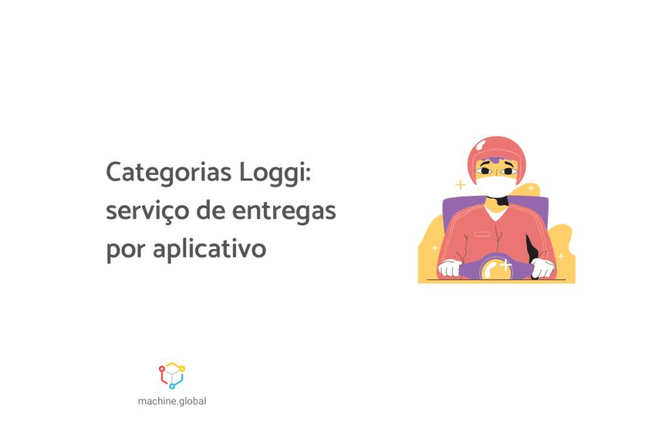 """Ilustração de um entregado, ele está de máscara e capacete, ao lado está escrito """"Categorias Loggi: serviço de entregas por aplicativo"""""""