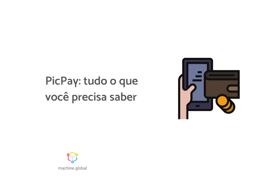 """Ilustração de uma celular ao lado de um carteira. Ao lado está escrito """"PicPay: tudo o que você precisa saber""""."""