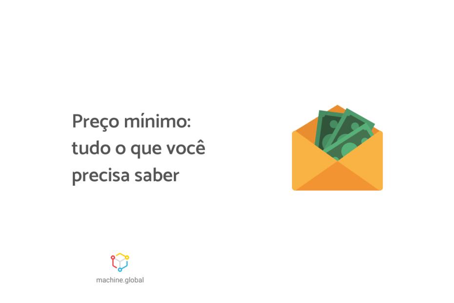 """ilustração de uma pacote com cédulas dentro, ao lado está escrito """"Preço mínimo: tudo o que você precisa saber""""."""