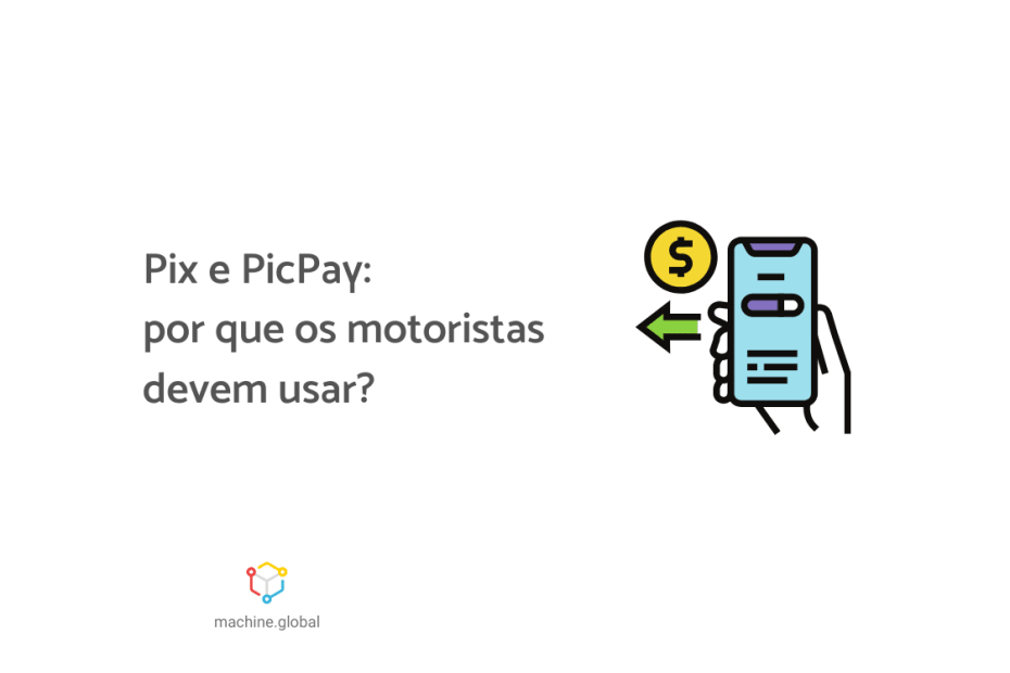 """Ilustração de uma mão segurando um celular. Na tela está sendo feita uma transferência bancária, ao lado está escrito """"Pix e PicPay: por que os motoristas devem usar?"""""""
