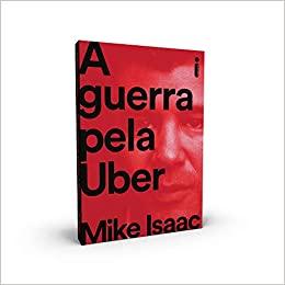"""Livro """"A Guerra pela Uber"""""""