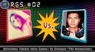 Retro Gamer Show #02 - Katyzinhaz Vs Elionazio