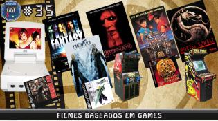 MachineCast #35 - Filmes Baseados em Games