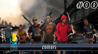 FreeCast #00 - Zumbis