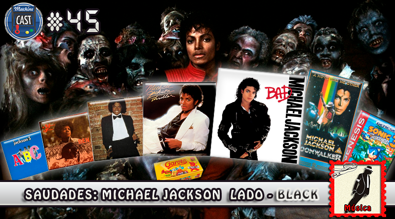 16051b36e0 MachineCast  45 - Saudades  Michael Jackson Lado - Black - MachineCast