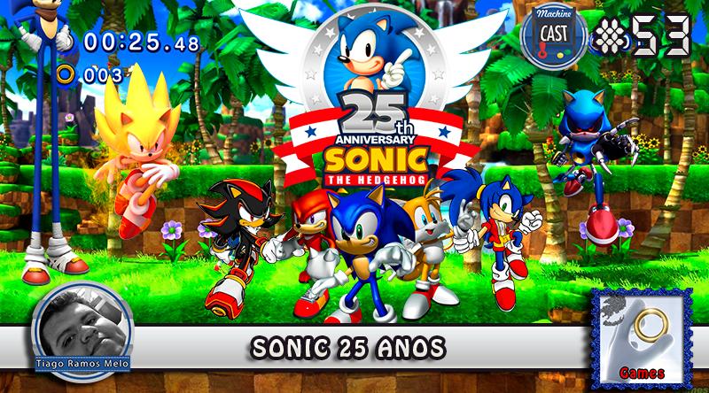 MachineCast #53 – Sonic 25 Anos