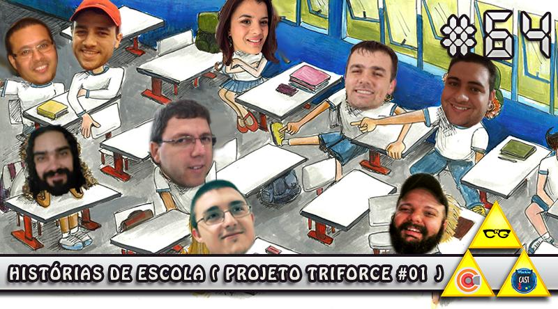 ff43f4abc6 MachineCast  64 - Histórias de Escola (Projeto TriForce  01 ...