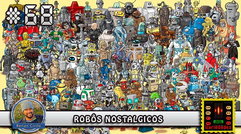 MachineCast #68 – Robôs Nostalgicos
