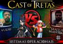 Cast of Tretas #12 – Vulto vs Mateus Mantoan