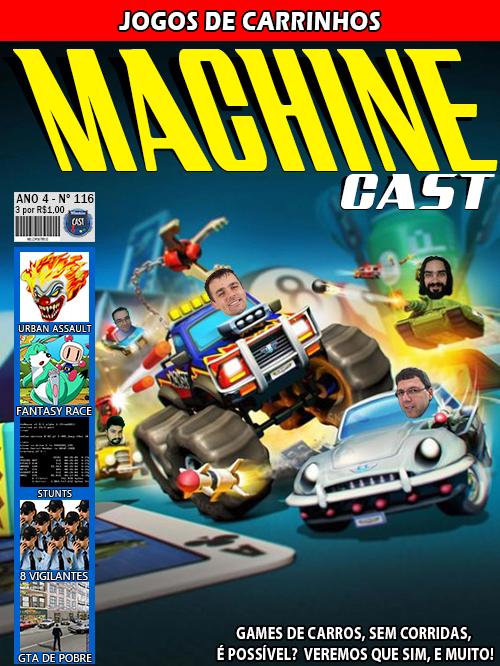 MachineCast #116 – Jogos de Carrinhos