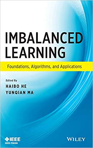 Imbalanced Learning - Foundations, Algorithms, and Applications