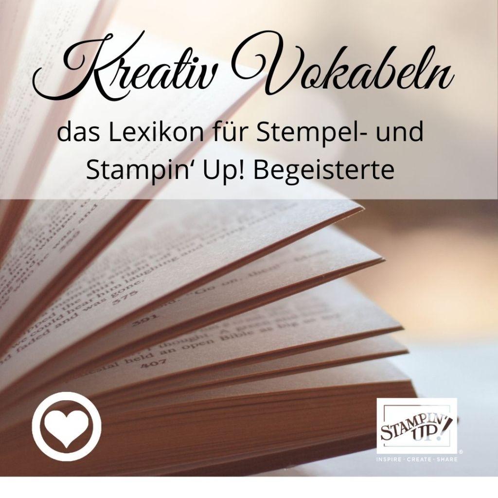 das Lexikon für Stempel- und Stampin' Up! Begeisterte