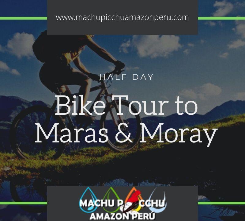 Bike Tour of Maras and Moray