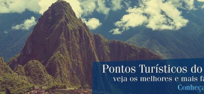 Os mais famosos pontos turísticos do Peru