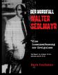 'Der Mordfall Walter Sedlmayr - Eine Zusammenfassung der Ereignisse' (2006/2016)