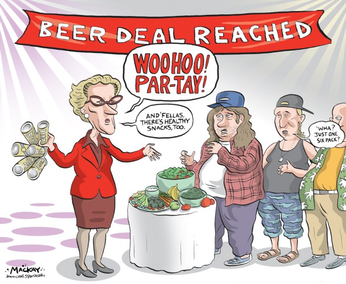 "By Graeme MacKay, Editorial Cartoonist, The Hamilton Spectator - Thursday September 24, 2015 Six-packs coming to Ontario supermarkets this fall Consumers, craft brewers, grocers and owners of small bars and restaurants will finally quench their thirst for change under a new deal between Queen's Park and the Beer Store, the Star has learned. The 10-year accord clears the way for six-packs to be sold at 450 of Ontario's 1,500 supermarkets starting later this fall at the same cost as in LCBO outlets and Beer Stores. Beer prices in Ontario will continue Ñ on average Ñ to be among the lowest in Canada. ""Nobody thought you could get this agreement with the beer guys,"" said a senior government official, referring to the foreign parent companies of Labatt, Molson, and Sleeman, which own the Beer Store and have enjoyed a virtual monopoly since Prohibition ended in 1927. ""For the small brewers, we are increasing their shelf space,"" the insider said, speaking on condition of anonymity because the arrangement will not be made public until Wednesday. Indeed, 20 per cent of beer shelving in supermarkets, the LCBO, and Beer Stores will be reserved for independent brewers from anywhere in the world that make fewer than 4.6 million six-packs a year. That boutique category includes Ontario's 100 craft brewers Ñ such as Toronto's Steam Whistle Ñ as well as small Canadian firms like Brick. It does not encompass corporate craft brewer Creemore Springs, which is owned by Molson, or Labatt's Goose Island. (Source: Hamilton Spectator) http://www.thespec.com/news-story/5926184-six-packs-coming-to-ontario-supermarkets-this-fall/ Ontario, Kathleen Wynne, beer, Beer Store, alcohol, monopoly, supermarkets, hoser, health, healthy eating, nanny state, social engineering"
