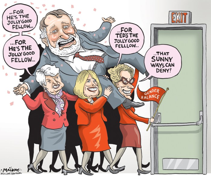 "Editorial Cartoon by Graeme MacKay, The Hamilton Spectator Ð Wednesday June 8, 2016 Ted McMeekin stepping aside in advance of gender equity cabinet shuffle Hamilton MPP Ted McMeekin says he will give up his spot at the Liberal cabinet table to make room for more women. The municipal affairs and housing minister said in an interview Monday his decision was spurred by a looming cabinet shuffle and a desire to help Premier Kathleen Wynne shoot for gender parity. ""Sometimes timing is everything. The premier and I talked about it and she thinks it's important to move toward more of a gender balance,"" he said. ""I happen to agree with her.Ó The 68-year-old, who beat prostate cancer in 2008, said he feels great and is not leaving cabinet over health concerns. McMeekin (who will turn 69 in December) said he'll continue as MPP for Ancaster-Dundas-Flamborough-Westdale, but declined to say if he'll run in 2018. He has been at Queen's Park since a 2000 byelection in the former riding of Ancaster-Dundas-Flamborough-Aldershot. In an online statement, McMeekin said he thought about his three daughters and a day when gender parity ""would just be taken for granted.Ó ""Sometimes the best way for a man to advance the equality of women may be to step back and make room at the table,"" he said in the statement. McMeekin later added he felt more comfortable stepping away from cabinet because legislative action is ""well underway"" on many of his top priorities, including homelessness, poverty reduction and reviews of the Municipal Act and Greenbelt. ""I'm going to keep up my interest on those items,"" he said. ""And if my colleagues (in cabinet) need advice, well, they can come to me. I'm full of advice.Ó Mayor Fred Eisenberger praised the ""classy"" decision even as he mourned the loss of Hamilton's only provincial cabinet minister. ""Not having that voice at the table is going to be a considerable loss. Those are important, powerful portfolios,"" he said, also pointing to McMeekin's past"
