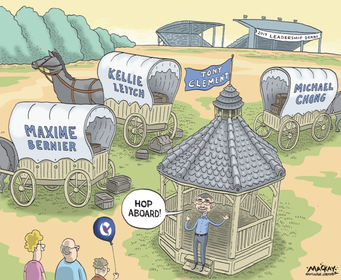 "Editorial Cartoon by Graeme MacKay, The Hamilton Spectator Ð Thursday July 14, 2016 Conservative MP Tony Clement launched his campaign Tuesday evening to become the next leader of the Conservative Party of Canada. Clement made the announcement surrounded by supporters in Mississauga, Ont., promising he is the ""leader, who represents the experience, and the innovation, who can win back the trust of Canadians in suburban and urban communities alike across the land.Ó Clement said he was ""tested, and ready today, to earn back the confidence of families, of millennials, of moms and dads, of urban and rural Canadians, and of small business leaders, and seniors who want government to be an empowering force for good.Ó Clement is something of a social media maven who has been critical of the party's campaign in the last election. Drawing attention to his well-known Twitter presence, Clement said he would use social media more effectively to reach out to all Canadians and engage them. He joked that the first draft of his campaign launch speech was only 140 characters long Ñ the maximum length of a tweet. A former minister in Stephen Harper's cabinet, Clement spoke at length about his roots as an immigrant from the United Kingdom who was brought up on strong family values. The longtime politician joins three other Conservative leadership hopefuls, all of whom are his fellow House caucus colleagues. Maxime Bernier, Michael Chong and Kellie Leitch launched their campaigns earlier this year after the Tory leadership process formally began. Milton MP Lisa Raitt is another possible contender. Interim Conservative Leader Rona Ambrose has vowed not to run despite being the subject of a ""Draft Rona"" campaign by some committed supporters. ÊThis is Clement's second run at the party's leadership. In 2004 he placed third against Harper and auto parts mogul Belinda Stronach. The Parry Sound-Muskoka MP has altered his appearance in recent months ahead of his foray into the politic"