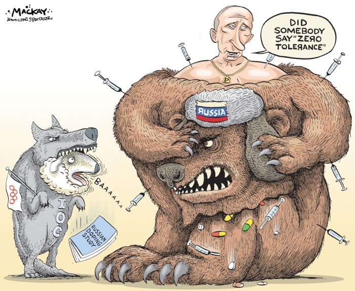 "Editorial Cartoon by Graeme MacKay, The Hamilton Spectator Ð Thursday July 21, 2016 Dick Pound says ban Russia from Rio 2016 Olympics The founder of the World Anti-Doping Agency says the answer is clear Ñ Russia should be banned from the 2016 Rio Olympics for the good of the movement. Dick Pound, a longtime IOC member and a former competitive swimmer himself, says the IOC has an opportunity to send a clear message about zero tolerance for doping in the Olympics. ""This is institutional cheating. It's just not acceptable in sport,"" said Pound on Wednesday. But the enormity of Russia Ñ both athletically and politically Ñ seems to be giving the International Olympic Committee pause, and it's delayed any decision on the allegations of state-sponsored doping in Russia until Sunday. ""It's political Ñ instead of focusing as we should on the sport aspects of this,"" Pound said. Far from marring the Olympic brand, Pound said banning Russia from the upcoming games would improve the reputation of the IOC and the Olympic movement more generally. ""It would demonstrate that, on matters of principle, and the protection of clean athletes and the integrity of competition, that the Olympic movement is prepared to suspend even one of its most successful countries, because it has been demonstrated to endorse and in fact organize cheating.Ó Russia has been accused of running a widespread state-sponsored doping program designed to give Russian athletes an edge in international competition by WADA, the agency Pound founded, which has recommended that Russia be banned from the upcoming games. Pound said he understands the IOC delaying the decision for fear of legal reprisal from Russian athletes, but says they've missed an opportunity by not embracing WADA's recommendations. ""If I were the president of the IOC, I would be on my knees saying, 'Thank you for taking this albatross from around my neck. We are happy to do what you recommend,'"" Pound said. Russia is not the only country"