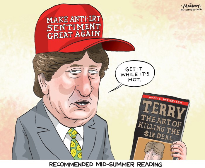 "Editorial Cartoon by Graeme MacKay, The Hamilton Spectator - Wednesday July 27, 2016 LRT report not about Ôus-and-themÕ says Whitehead A Mountain councillor says a report his office authored to challenge Hamilton's plan for a $1-billion light rail line in the lower city is meant to offer ""sober second thought"" as the project moves forward. ""What is the best net benefit to the community at large?"" Coun. Terry Whitehead told The Spectator's editorial board Monday. But just hours after Whitehead released his report, Christopher Higgins, one of its key sources, released viaÊTwitterÊscathing feedback of the Ward 8 councillor's 58-page effort. Higgins publicized an annotated version of Whitehead's report early Monday, discrediting it for using study material ""cherry-picked for maximum effect rather than to present a balanced analysis."" That, Whitehead said, was ""unprofessional."" ""Who does a peer review on Twitter for all to see?"" Whitehead said he and assistant Howard Rabb, who co-authored the report, had asked for Higgins' feedback before publication, but that the researcher said he was pressed for time and heading to China. Higgins, a post-doctoral researcher at McMaster University's Institute for Transportation and Logistics, said a ""role for MITL as peer reviewer was mentioned, but never acted upon."" Whitehead rejected the report lacks context, saying links to PDFs of full studies it cites are just a click away on its host microsite.Ê The work isn't meant to be scientific, but an attempt to find answers, he added: ""I'm not doing a scientific study, let's be clear."" During the editorial board meeting, Whitehead said the report isn't about ward politics, either. ""This is not an us-and-them thing, as much as people want to pigeonhole me on that."" Rather, theÊreportÊÑ which questions projections for ridership, land values, development spinoff and system efficiency Ñ is meant to foster a more ""fulsome"" take on the project. Whitehead argues staff has presente"