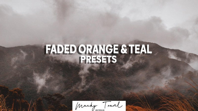 Faded orange and teal lightroom presets dng xmp