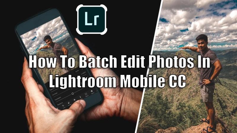 Batch Editing Lightroom mobile cc