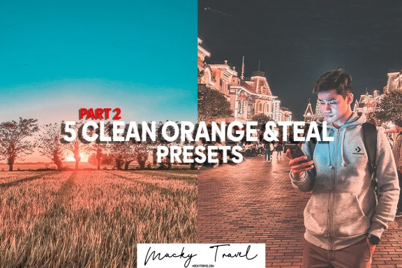 5 clean orange and teal part 2 lightroom presets